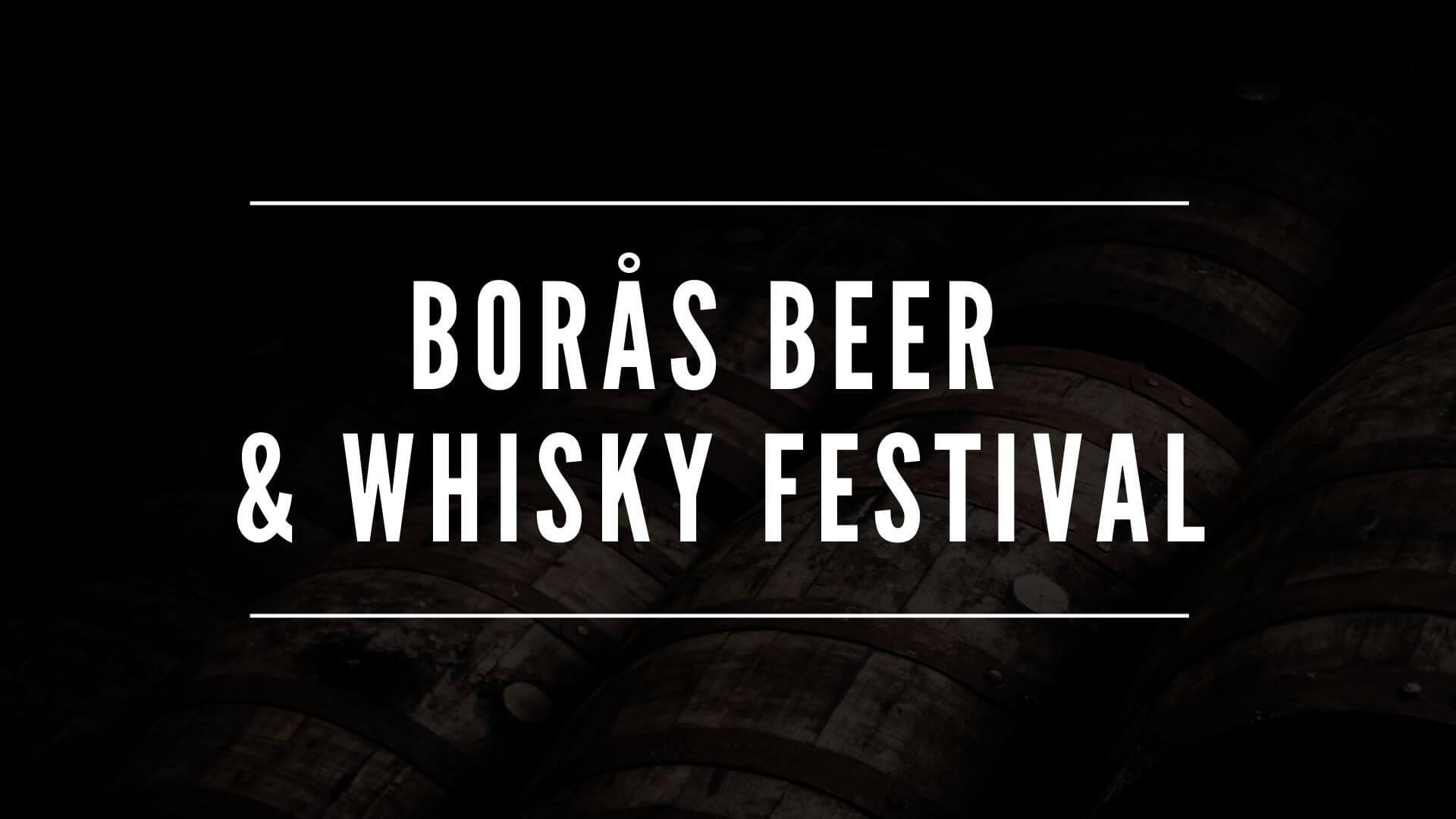 Borås Beer & Whisky Festival